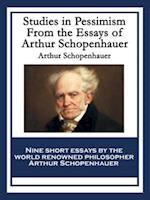 Studies in Pessimism From the Essays of Arthur Schopenhauer