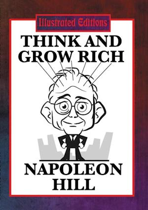 Think and Grow Rich (Illustrated Edition) af Napoleon Hill