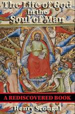 Life of God in the Soul of Man (Rediscovered Books)