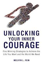 Unlocking Your Inner Courage af Melvyn L. Fein