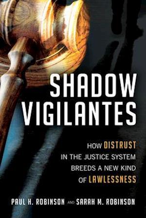 Bog, hardback Shadow Vigilantes af Paul H. Robinson