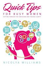 Quick Tips for Busy Women