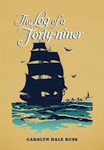 The Log of a Forty-Niner af Carolyn Hale Russ