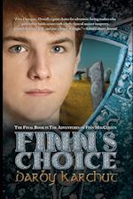 Finn's Choice (Adventures of Finn MacCullen Finn Finnegan)