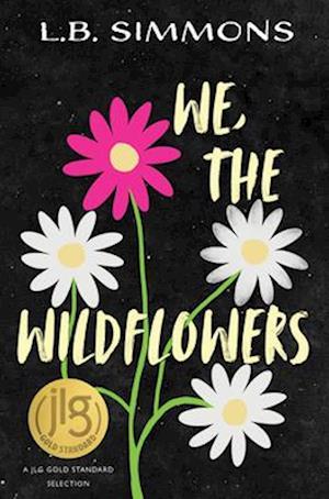 We, the Wildflowers