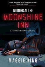Murder at the Moonshine Inn af Maggie King