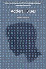 Adderall Blues