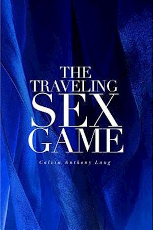 Traveling Sex Game af Calvin Anthony Lang