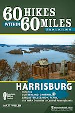 60 Hikes Within 60 Miles Harrisburg af Matt Willen