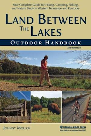 Land Between The Lakes Outdoor Handbook af Johnny Molloy