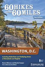 60 Hikes Within 60 Miles Washington, D.C. (60 Hikes Within 60 Miles Washigton DC)
