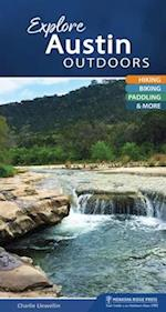 Explore Austin Outdoors (Explore Outdoors)