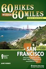 60 Hikes Within 60 Miles (60 Hikes Within 60 Miles)