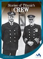 Stories of Titanic's Crew (Titanic Stories)