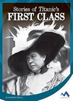Stories of Titanic's First Class (Titanic Stories)