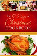 The 12 Days of Christmas Cookbook 2015 af Barbour Publishing