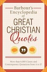 Barbour's Encyclopedia of Great Christian Quotes