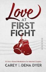 Love at First Fight af Dena Dyer, Carey Dyer