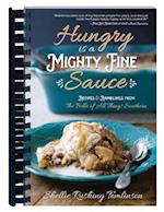 Hungry Is a Mighty Fine Sauce af Shellie Rushing Tomlinson