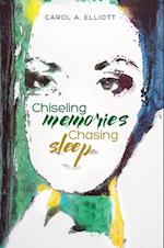 Chiseling Memories, Chasing Sleep