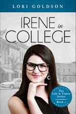 Irene in College af Lori Goldson