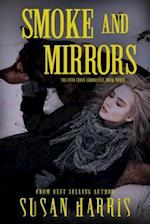 Smoke and Mirrors (Ever Chace Chronicles)