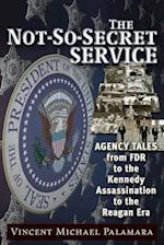 The Not-So-Secret Service