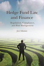 Hedge Fund Law and Finance