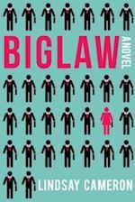 Biglaw af Lindsay Cameron