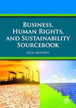 Business, Human Rights, and Sustainability Sourcebook