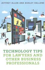 Technology Tips for Lawyers and Other Business Professionals