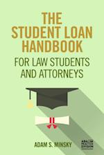 The Student Loan Handbook for Law Students and Attorneys