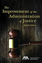 The Improvement of the Administration of Justice