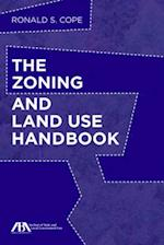 The Zoning and Land Use Handbook