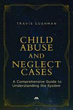 Child Abuse and Neglect Cases