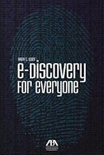 E-discovery for Everyone