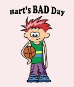 Bart`s Bad Day (Books For Kids Series)