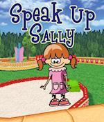 Speak Up Sally