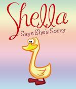 Shella Says She's Sorry