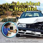 From Accident to Hospital
