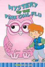 Mystery of the Pink Owl Flu af Jessica Anderson
