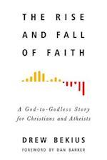 The Rise and Fall of Faith