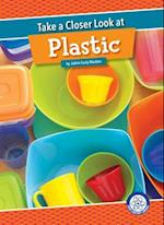 Take a Closer Look at Plastic (Take a Closer Look)