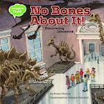 No Bones about It (Imagine That)