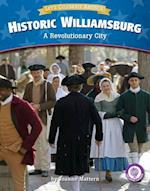 Historic Williamsburg (Core Content Social Studies Lets Celebrate America)