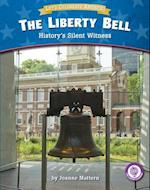 The Liberty Bell (Core Content Social Studies Lets Celebrate America)