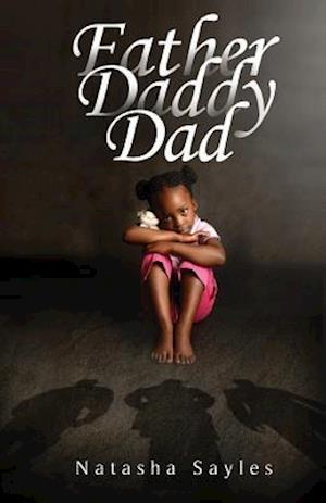 Bog, paperback Father, Daddy, Dad af Natasha Sayles