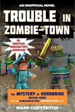 Trouble in Zombie-Town 1 af Mark Cheverton