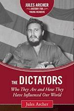 The Dictators (Jules Archer History for Young Readers)