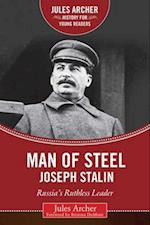 Man of Steel (Jules Archer History for Young Readers)